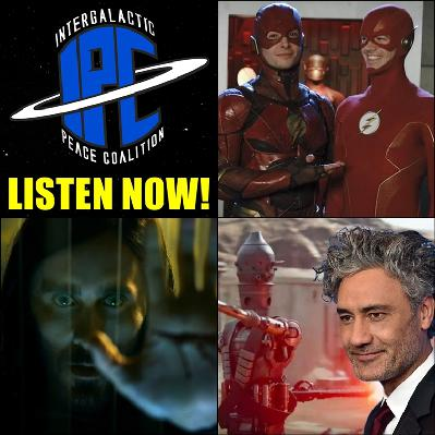 #269: Newsreel: Morbius Trailer, Taika Waititi's Star Wars, & Crisis Cameos | The IPC Podcast LIVE