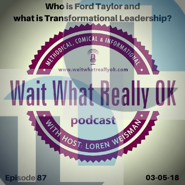 Who is Ford Taylor and what is Transformational Leadership or TL?