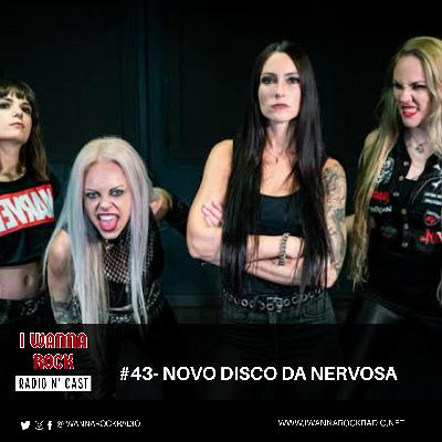 I Wanna Rock #43- Novo disco da Nervosa