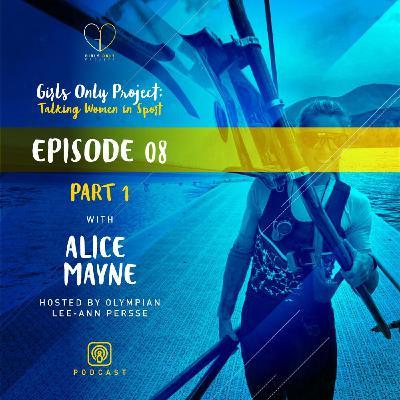 Alice Mayne Part 1