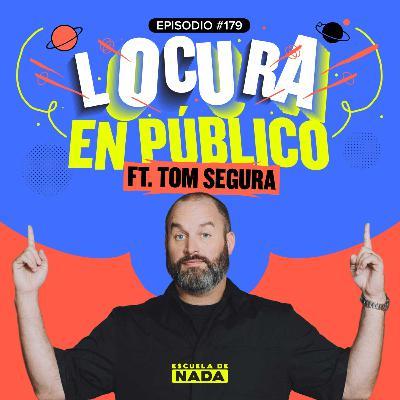 EP #179 - ¡Locura en público! Y las Karens latinas feat. Tom Segura