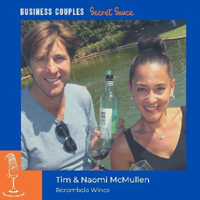 Tim & Naomi McMullen - Borambola Wines