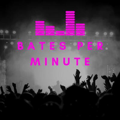 Bates Per Minute Volume 2