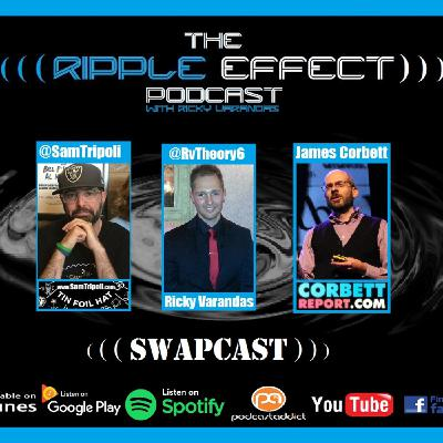 #288:  Daddy Swapcast with James Corbett and Ricky Varandas