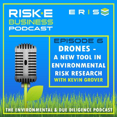 Drones - The New Tool in Environmental Risk Research