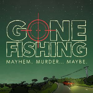 Gone Fishing -One Year On