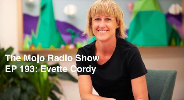 The Mojo Radio Show EP 193: Develop Curiosity That Unlocks Your Next Killer Idea - Evette Cordy