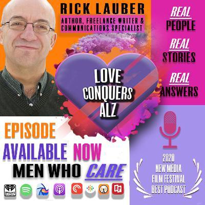 Rick Lauber - Ex-Caregiver, Author, Freelance Writer, & Communications Specialist