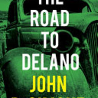 The Road to Delano with John DeSimone — Episode #72
