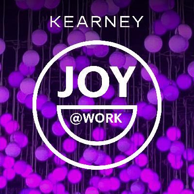 Joy at Work: Curtain's Up! On Joy