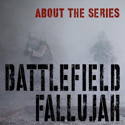 Battlefield Fallujah - About the Series