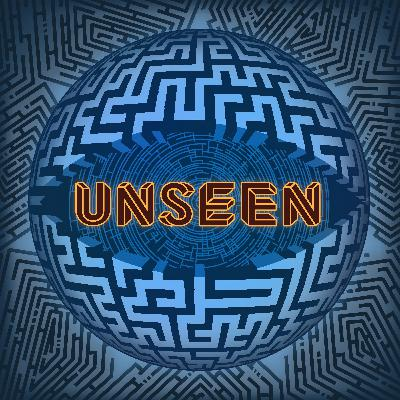 Unseen: A New Series from the Creators of Zero Hours