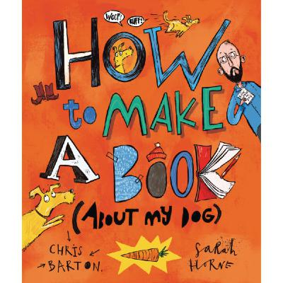 """Chris Barton Shares How He Researched His Forthcoming Picture Book """"How to Make a Book (About My Dog)"""