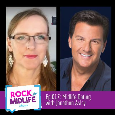 Ep.017: Midlife Dating with Jonathon Aslay