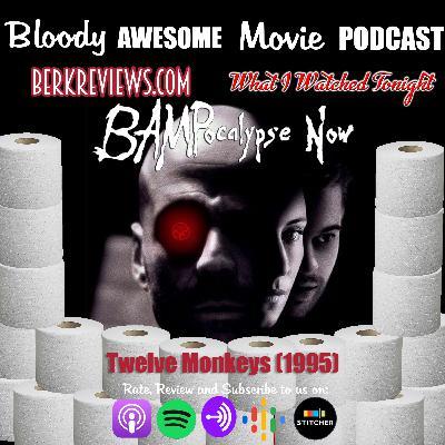 BAMPocalypse Now - Twelve Monkeys (1995)