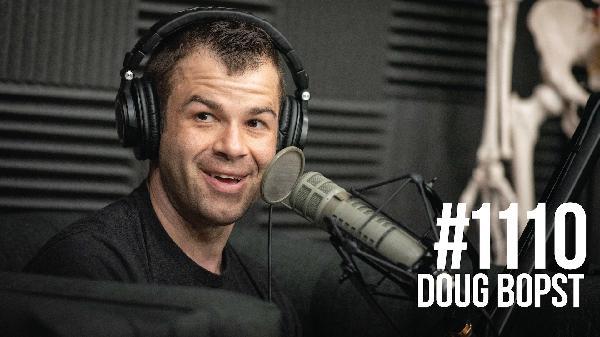 1110: Doug Bopst- From Felony to Fitness to Free
