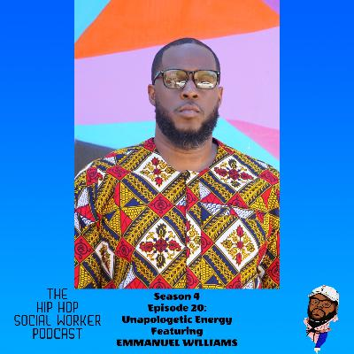 Unapologetic energy featuring Emmanuel Williams