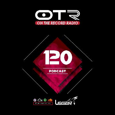 On The Record | OTR 120