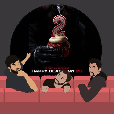 117. Happy Death Day 2U