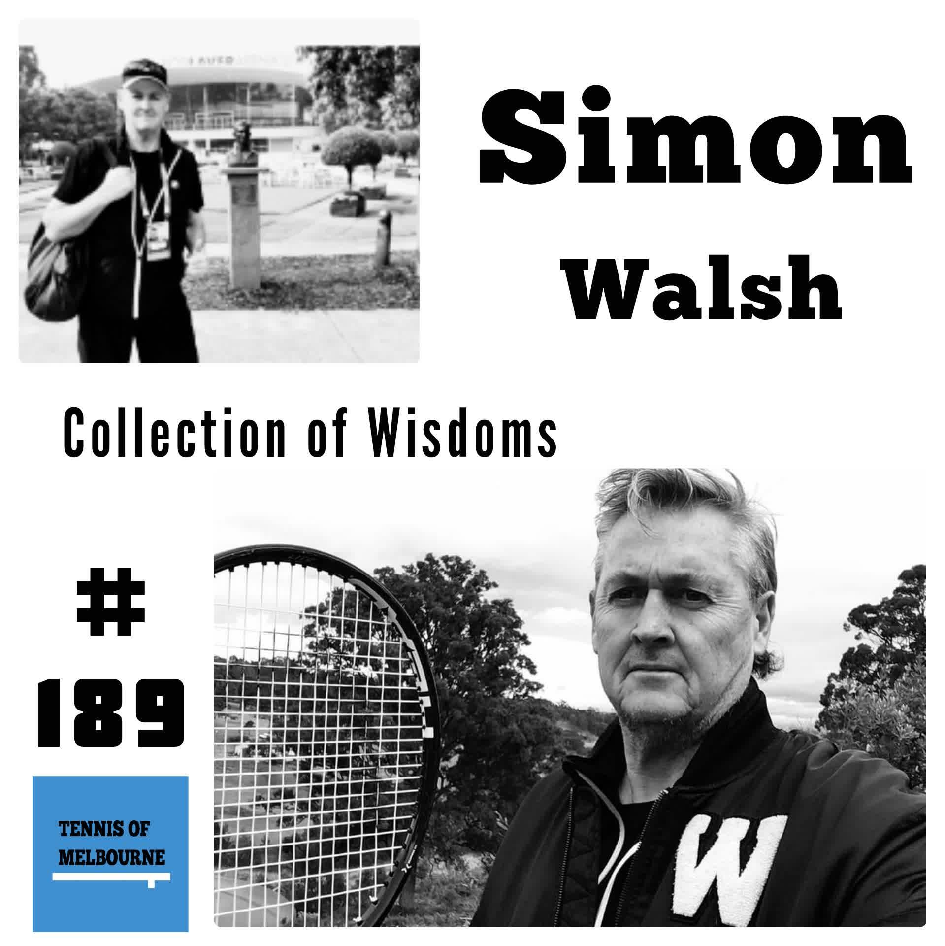 #189 Simon Walsh | Collection of Wisdoms
