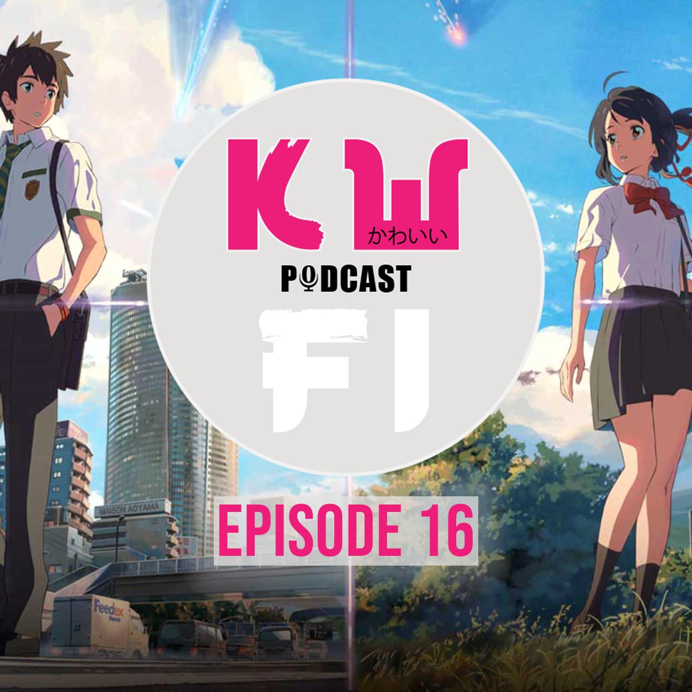Episode 16: Makoto Shinkai