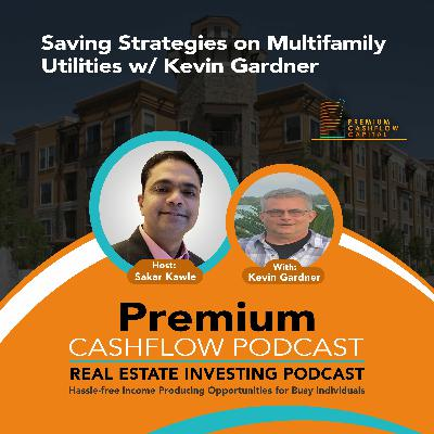 SK115 - Saving Strategies on Multifamily Utilities w/ Kevin Gardner
