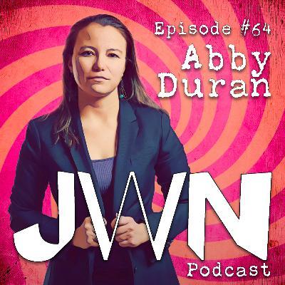 JWN #64: Abby Duran