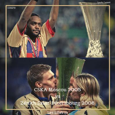 CSKA Moscou 2005 vs Zénith Saint-Pétersbourg 2008