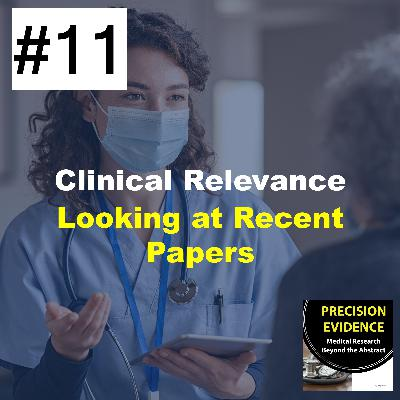 Clinically Relevance - Looking at Recent Research (11)