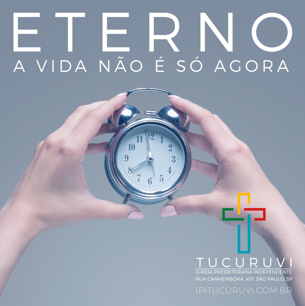 Eterno: a vida é eterna