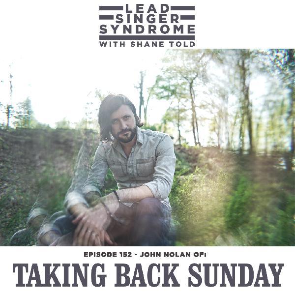 Episode 152 - John Nolan (Taking Back Sunday, Straylight Run)
