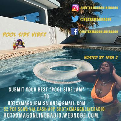 Pool Side Vibez Hosted By HotxxMagOnlineRadio