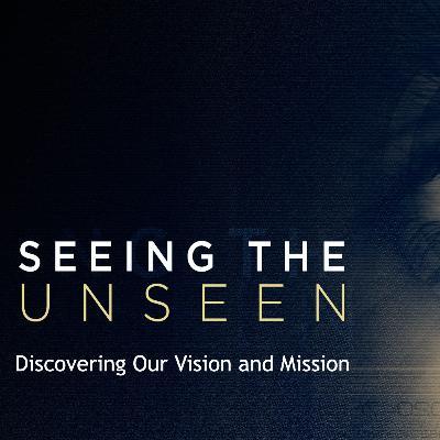 Seeing The Unseen - Week 1