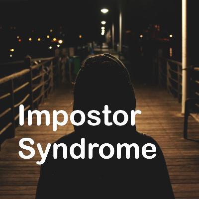 Mengenal Impostor Syndrome