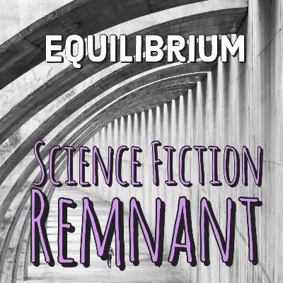 Movie: Equilibrium (2002)
