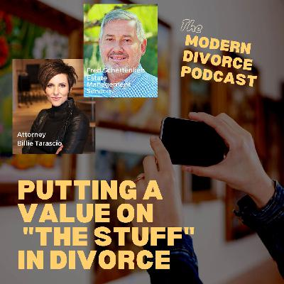 Modern Divorce - putting a value on personal property in a divorce