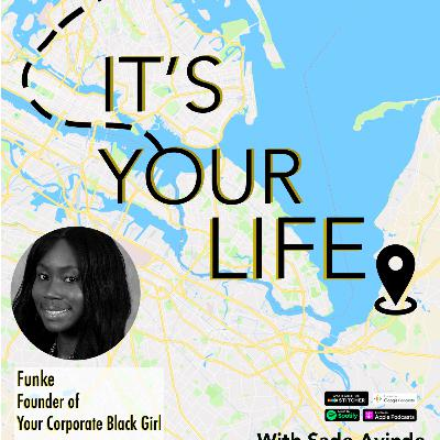 The Lives We Lead: Your Corporate Black Girl Founder, Funke!