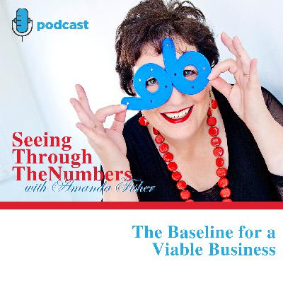 The Baseline for a Viable Business