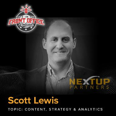 Content, Strategy, and Analytics with Scott Lewis, Zoomph, NextUP Partners Series