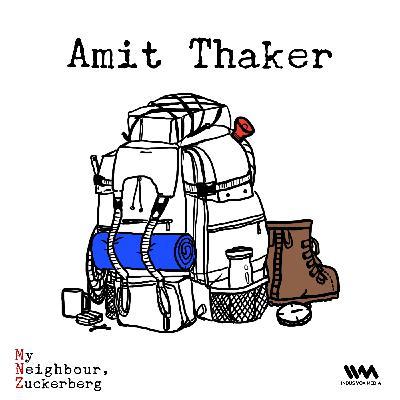 Ep. 04: Amit Thaker