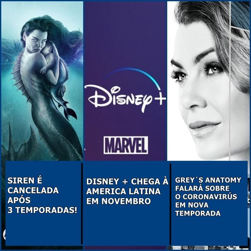 Siren é cancelada, Disney + chega em novembro, Grey´s Anatomy vai aborda coronavirus e mais | Uaicast #50