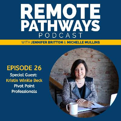 EP26 Making a Purposeful Pivot | Guest Kristin Winkle Beck | Pivot Point Professionals