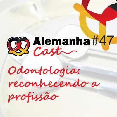 #47 Odontologia reconhecendo a profissão (Profissões: T1E2)