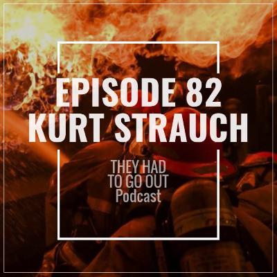 Episode 82: Kurt Strauch - BOSN - Marine Firefighting - Antarctic Ops - Officer in Charge