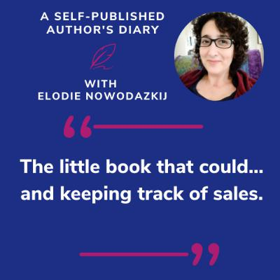 Ep. 8 - The Little Book That Could...and keeping track of sales.