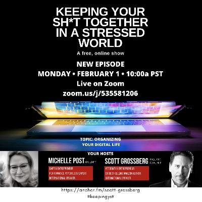 Episode 47 - Organizing Your Digital Life