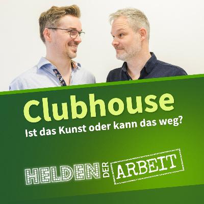 46. Clubhouse - ist das Kunst oder kann das weg?