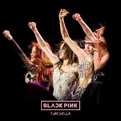Kick It / LIVE IN COACHELLA / BLACKPINK