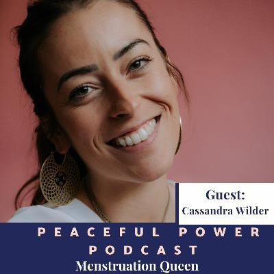 Cassandra Wilder, Menstruation Queen