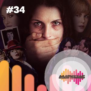 #34: A violência contra a mulher no audiovisual